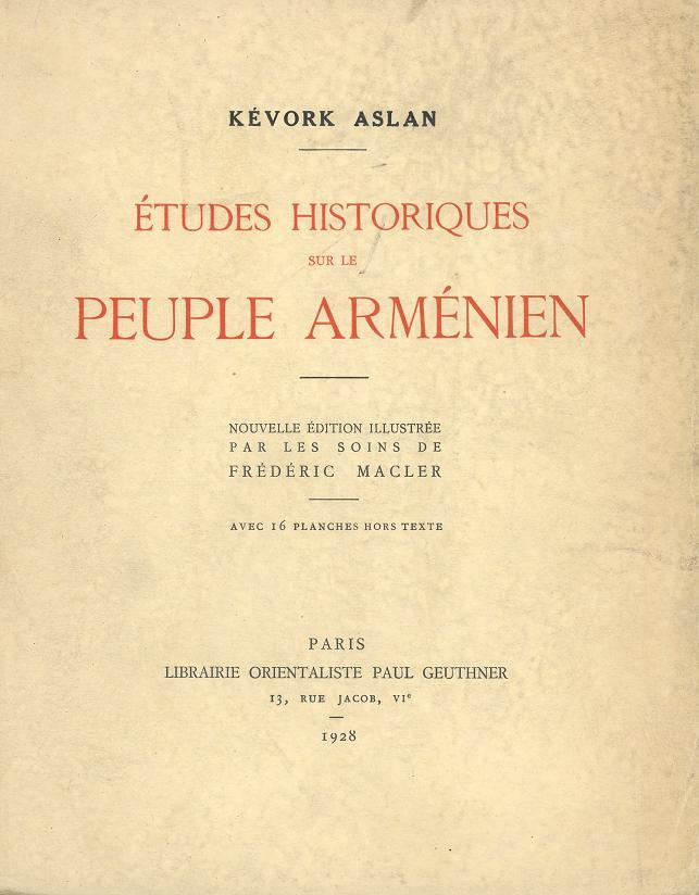 http://www.acam-france.org/bibliographie/livres/aslan-kevork-etudeshistoriques1928.jpg
