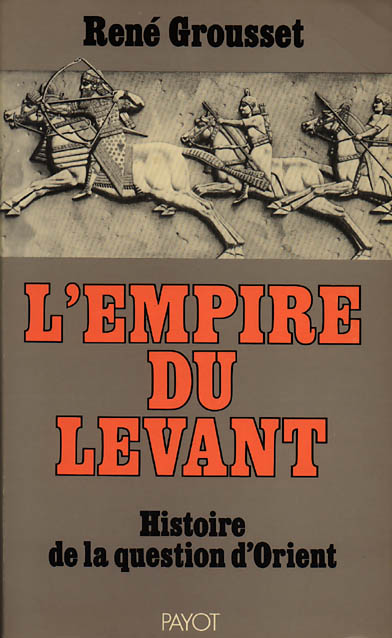 "The image ""http://www.acam-france.org/bibliographie/livres/grousset-levant1979.jpg� cannot be displayed, because it contains errors."